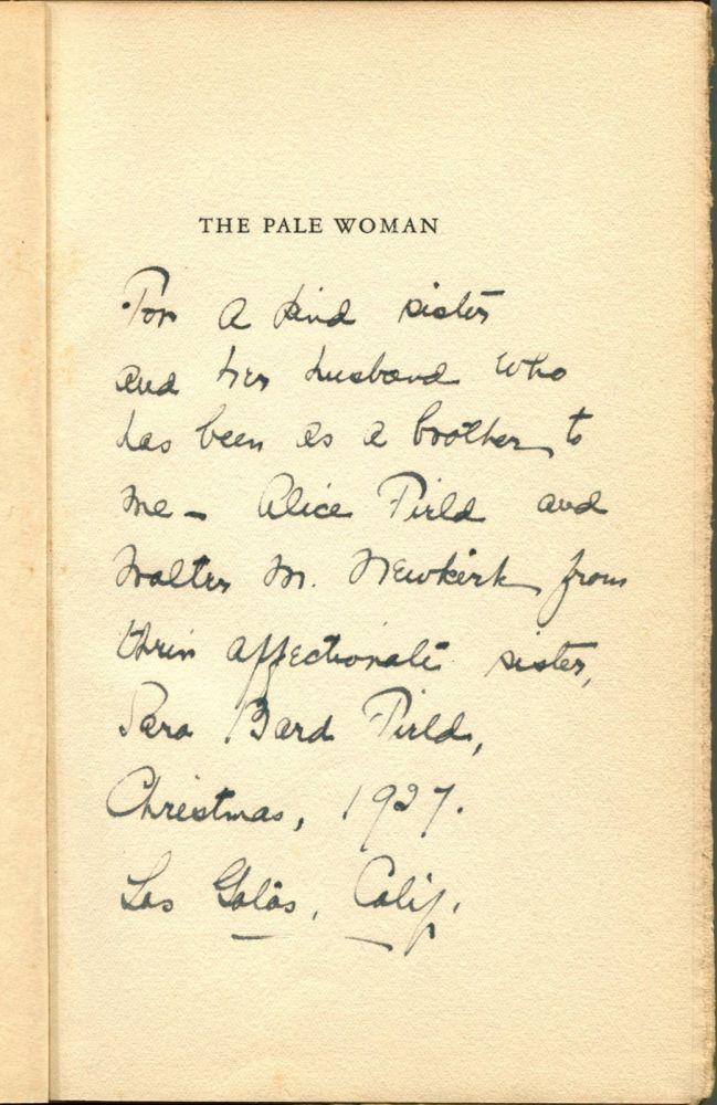 THE PALE WOMAN AND OTHER POEMS. Sara Bard Field.