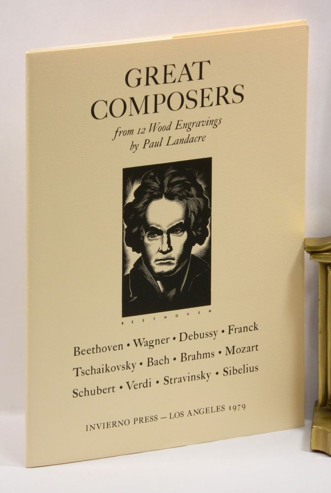GREAT COMPOSERS FROM 12 WOOD ENGRAVINGS BY PAUL LANDACRE. Paul Landacre, Ward Ritchie.
