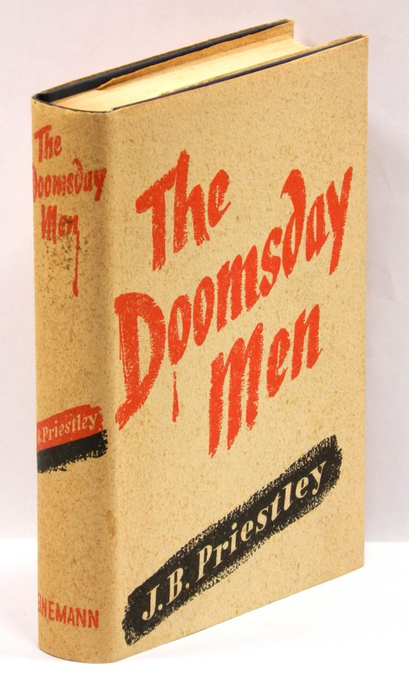 THE DOOMSDAY MEN: An Adventure. J. B. Priestley.