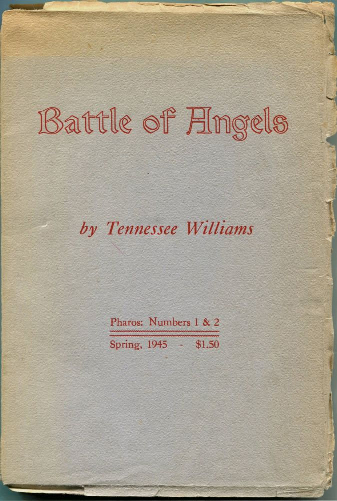 BATTLE OF ANGELS: A Play. Tennessee Williams.