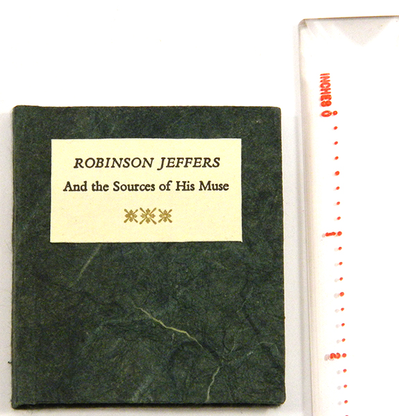 ROBINSON JEFFERS AND THE SOURCES OF HIS MUSE. Robinson Jeffers, by Jean O'Brien.