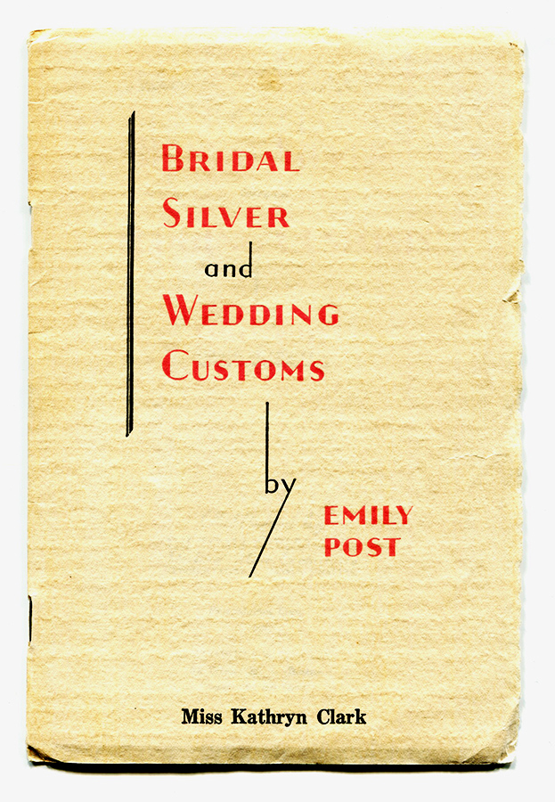 BRIDAL SILVER AND WEDDING CUSTOMS; Rare advertising booklet, personalized and with letter laid in. Emily Post.