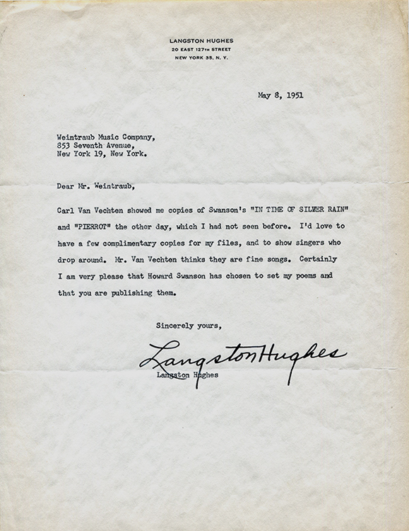 "TYPED LETTER SIGNED BY LANGSTON HUGHES TO EUGENE WEINTRAUB, WEINTRAUB MUSIC COMPANY: About publication of Swanson's musical compositions of Hughes' poems, ""Pierrot"" and ""In Time of Silver Rain."" Langston Hughes, Carl Van Vechten Howard Swanson, Eugene Weintraub."