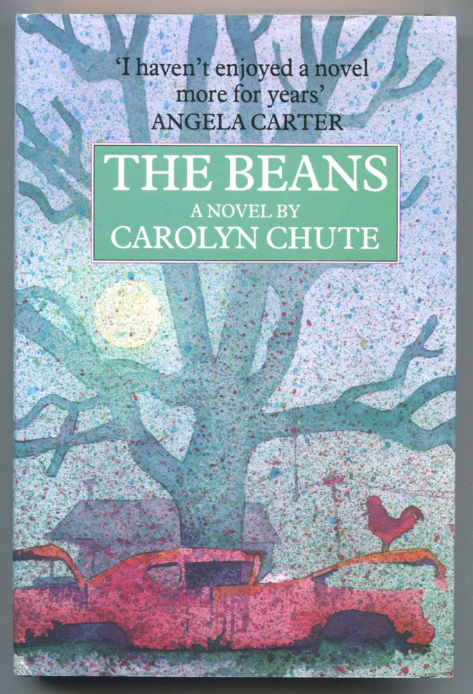 THE BEANS; [U.S. title: The Beans of Egypt, Maine]. Carolyn Chute.