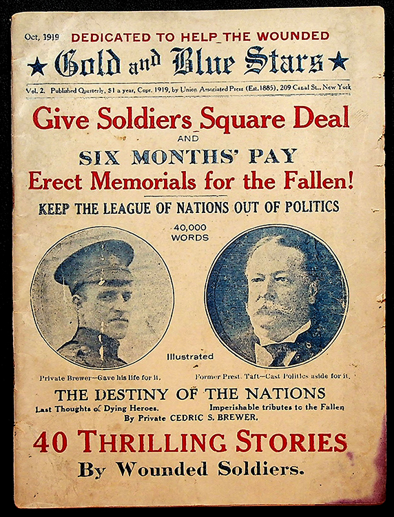 """GOLD AND BLUE STARS: Vol. 2, Oct. 1919; """"Give Soldiers Square Deal and Six Months' Pay; Erect memorials for the Fallen! Keep the League of Nations Out of Politics"""" William S. Brewer, Cedric S."""