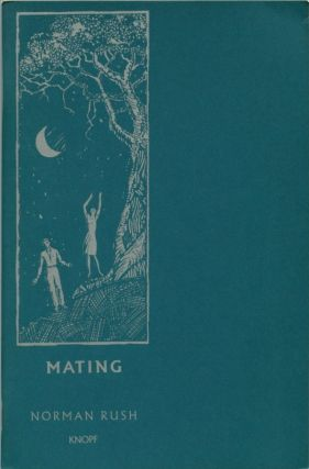 MATING: An excerpt. Norman Rush