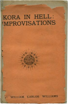 KORA IN HELL: IMPROVISATIONS. William Carlos Williams.