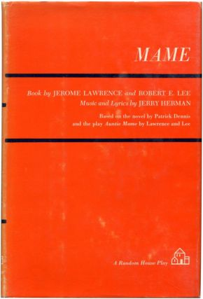MAME. Jerome Lawrence, Robert E. Lee