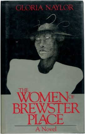 THE WOMEN OF BREWSTER PLACE. Gloria Naylor.
