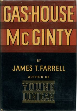 GAS-HOUSE MCGINTY. James T. Farrell