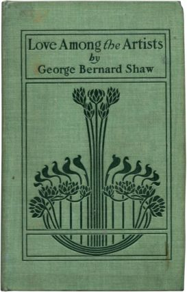 LOVE AMONG THE ARTISTS. George Bernard Shaw.