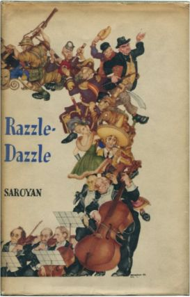 RAZZLE DAZZLE. William Saroyan.
