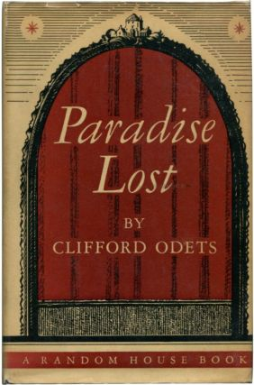 PARADISE LOST A Play in Three Acts. Clifford Odets