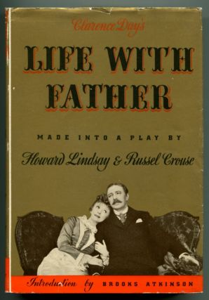 LIFE WITH FATHER. Howard Lindsay, Russel Crouse.