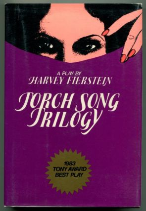 TORCH SONG TRILOGY: Three Plays. Harvey Fierstein