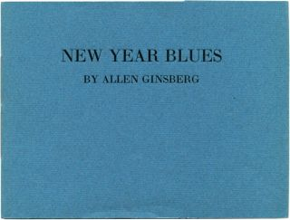 NEW YEAR BLUES. Allen Ginsberg.