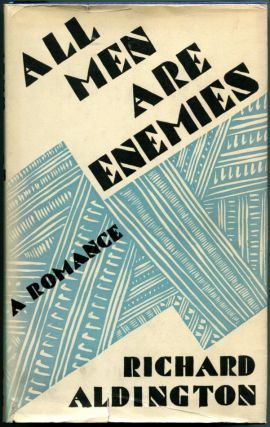 ALL MEN ARE ENEMIES. Richard Aldington