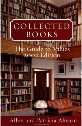 COLLECTED BOOKS 2002: The Guide to Values. Allen and Patricia Ahearn.