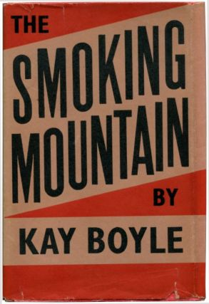 THE SMOKING MOUNTAIN: Stories of Post-War Germany. Kay Boyle