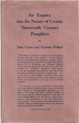 AN ENQUIRY INTO THE NATURE OF CERTAIN NINETEENTH CENTURY PAMPHLETS: With the FOOTNOTE TO AN ENQUIRY. Books on Books, John. Pollard Carter, Graham.