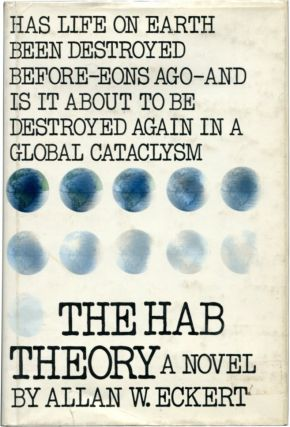 THE HAB THEORY. Allan W. Eckert.