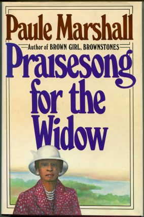 PRAISESONG FOR THE WIDOW. Paule Marshall
