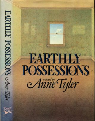 EARTHLY POSSESSIONS.