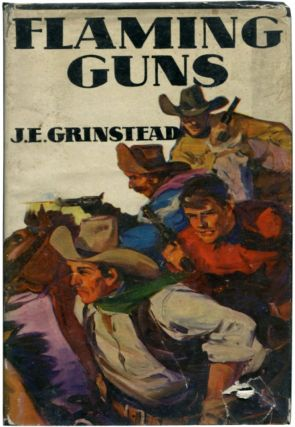 FLAMING GUNS. J. E. Grinstead.