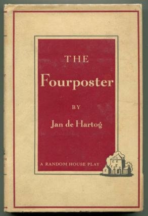 THE FOURPOSTER. Jan de Hartog