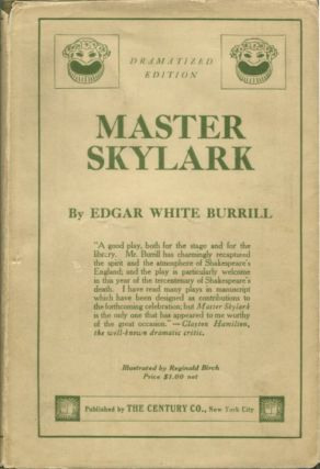 MASTER SKYLARK Or Will Shakespeare's Ward. Edgar White Burrill.