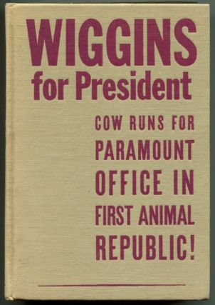 WIGGINS FOR PRESIDENT. Walter R. Brooks
