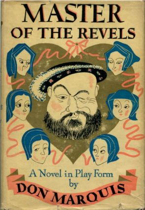 MASTER OF THE REVELS. Don Marquis