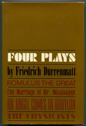 FOUR PLAYS. Friedrich Durrenmatt.