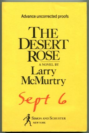 DESERT ROSE. Larry McMurtry.