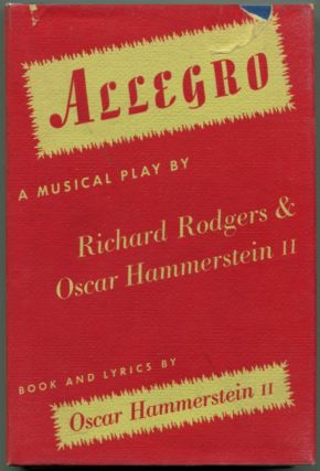 ALLEGRO A Musical Play. Richards Rodgers, , Oscar Hammerstein.