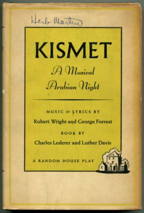 KISMET: A Musical Arabian Night. Charles Lederer, , Luther Davis.