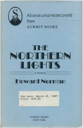 THE NORTHERN LIGHTS. Howard Norman.