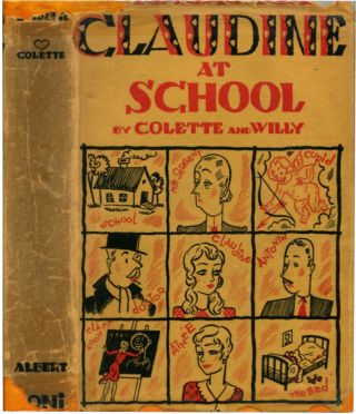 CLAUDINE AT SCHOOL. and Willy Colette.
