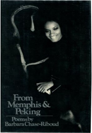 FROM MEMPHIS & PEKING. Barbara Chase-Riboud
