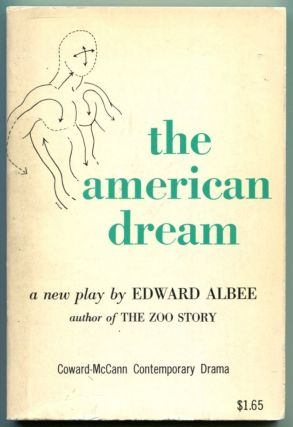 THE AMERICAN DREAM A Play. Edward Albee.