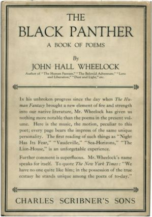 THE BLACK PANTHER: A Book of Poems. John Hall Wheelock.