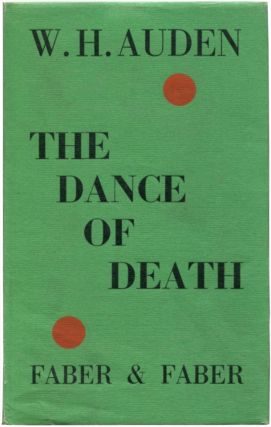 THE DANCE OF DEATH. W. H. Auden
