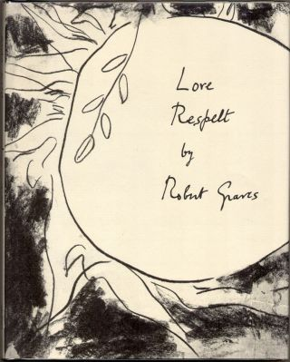 LOVE RESPELT. Robert Graves.