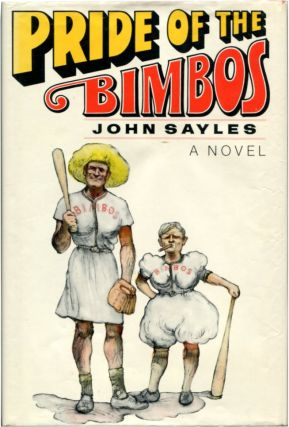 THE PRIDE OF THE BIMBOS. John Sayles.