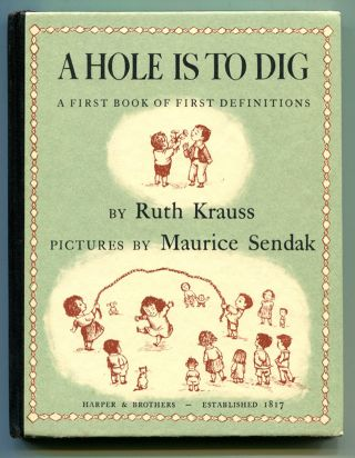 A HOLE IS TO DIG: A First Book of First Definitions.