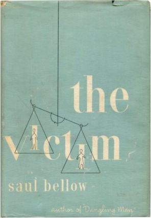 THE VICTIM. Saul Bellow.