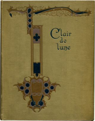 CLAIR DE LUNE And Other Troubadour Romances.