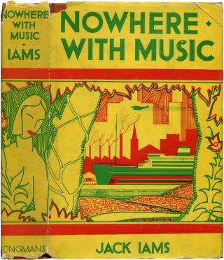 NOWHERE WITH MUSIC. Jack Iams.