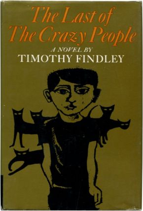 THE LAST OF THE CRAZY PEOPLE. Timothy Findley.