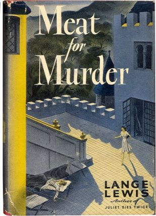 MEAT FOR MURDER. Lange Lewis, Jane Lewis Brandt
